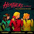 Heathers The Musical (World Premiere Cast Recording)