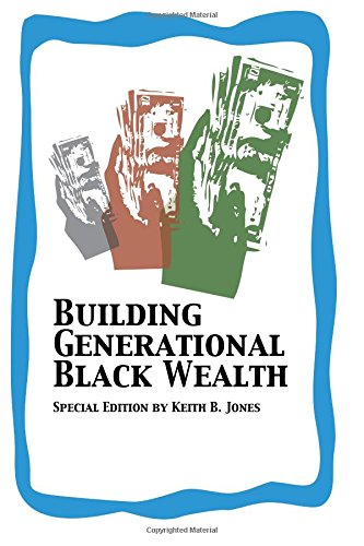 Search : Building Generational Black Wealth Special Edition
