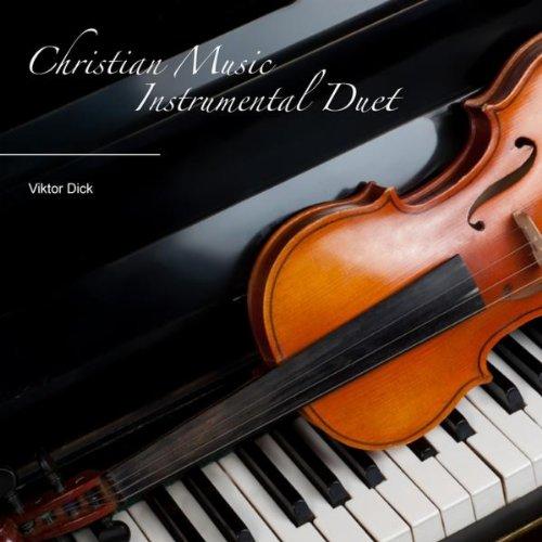 Amazing Grace (Violin And Piano) ()