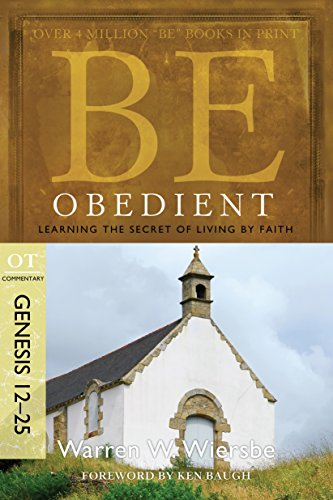 Be Obedient Genesis 12 25 Commentary ebook