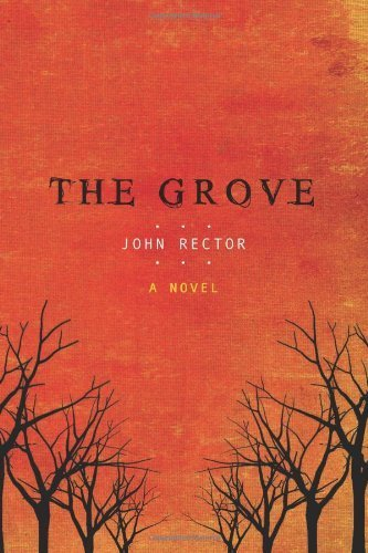 The Grove Kindle Edition By John Rector Mystery Thriller