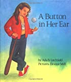img - for A Button in Her Ear (Concept Books (Albert Whitman)) book / textbook / text book
