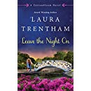 Leave The Night On: A Cottonbloom Novel