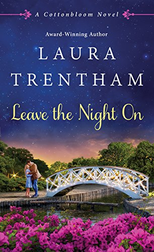 Leave The Night On: A Cottonbloom Novel (Car Classic Cutout)