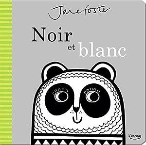 """Afficher """"Noir et blanc"""""""