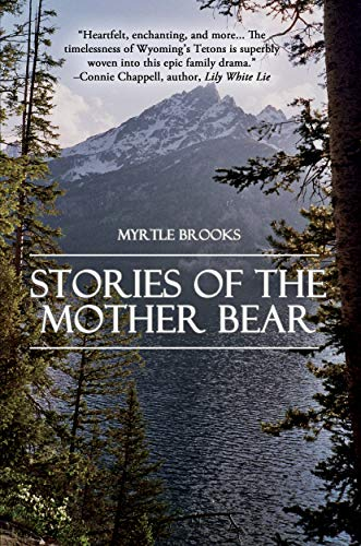 Stories of the Mother Bear by Myrtle Brooks