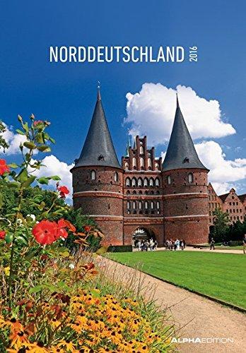 Norddeutschland 2016 - Bildkalender (24 x 34) - Landschaftskalender - Schleswig-Holstein - Hamburg - Niedersachsen