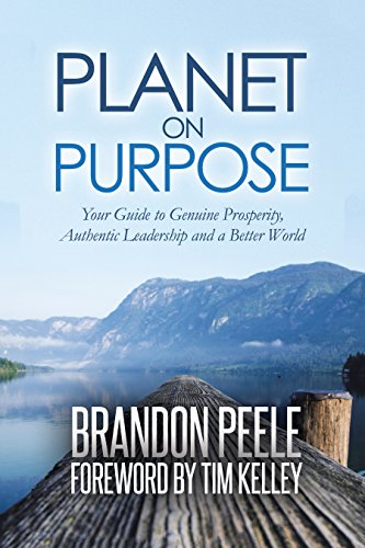 Planet on Purpose: Your Guide to Genuine Prosperity, Authentic Leadership and a Better World cover