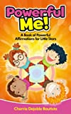 Powerful Me! A Book of Powerful Affirmations for Little Stars (Motivational Kids Books and Picture Books for Kids 3-8 7)