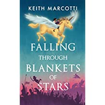 Falling Through Blankets of Stars