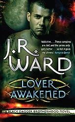 Lover Awakened: Number 3 in series (Black Dagger Brotherhood)