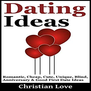 Dating Ideas Audiobook