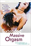 img - for Extended Massive Orgasm: How you can give and receive intense sexual pleasure (Positively Sexual) by Ph.D. Steve Bodansky (2013-03-19) book / textbook / text book