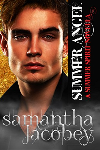 Book: Summer Angel (Summer Spirit Novellas Book 1) by Samantha Jacobey