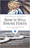 Free eBook - Now It Will Spring Forth