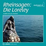 Rheinsagen: Die Loreley | Christine Giersberg