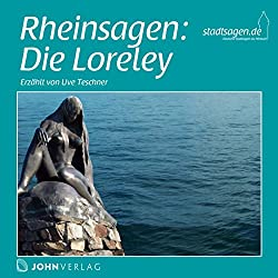 Rheinsagen: Die Loreley