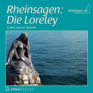 Rheinsagen: Die Loreley Hörbuch
