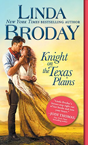 Knight on the Texas Plains (Texas Heroes) by [Broday, Linda]