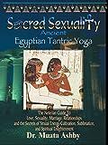 Sacred Sexuality-Ancient Egyptian Tantric Yoga