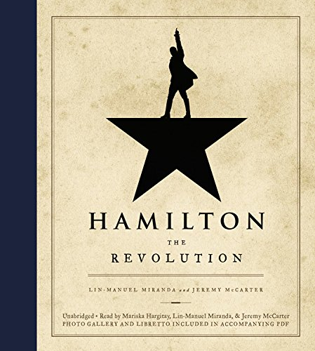 Hamilton the revolution lin manuel miranda jeremy mccarter hamilton the revolution lin manuel miranda jeremy mccarter 9781478913641 amazon books fandeluxe Choice Image