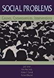img - for Social Problems: Causes, Consequences, Interventions by Jack Levin (1999-08-20) book / textbook / text book