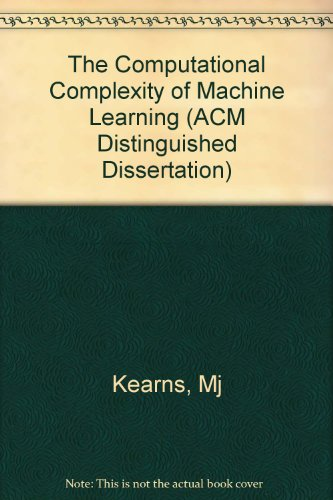 Computational Complexity Of Machine Learning  Acm Distinguished Dissertation