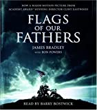 img - for Flags of Our Fathers by Bradley, James, Powers, Ron (2006) Audio CD book / textbook / text book