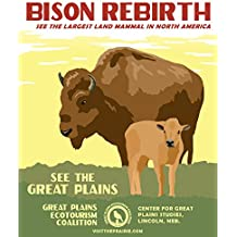 Bison Rebirth Great Plains Ecotourism Poster