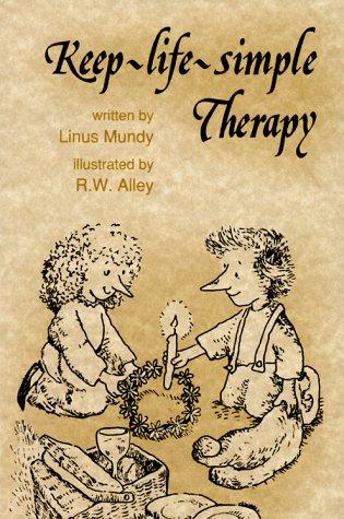 Keep Life Simple Therapy (Keep-Life-Simple Therapy (Elf Self)