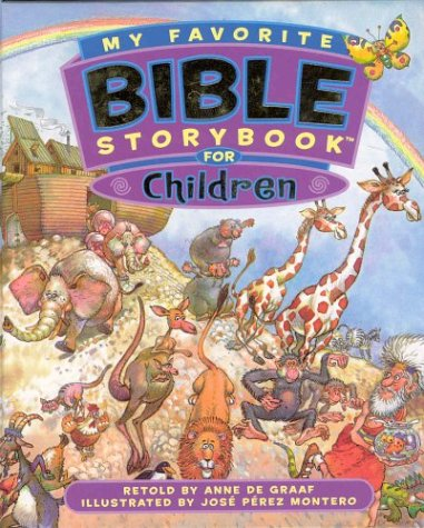 My Favorite Bible Storybook for Children