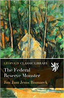 Book The Federal Reserve Monster