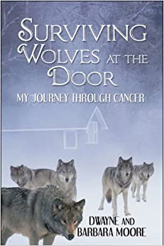 Surviving Wolves at the Door: My Journey Through Cancer