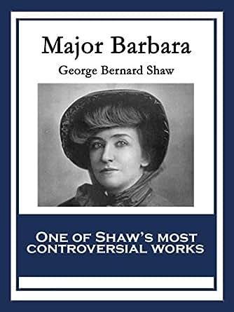 george bernard shaw essays amazon Memorable quotations from george bernard shaw (english edition) ebook: george bernard shaw, jim dell: amazonde: but by then had already begun writing essays.