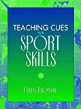 img - for Teaching Cues for Sport Skills book / textbook / text book