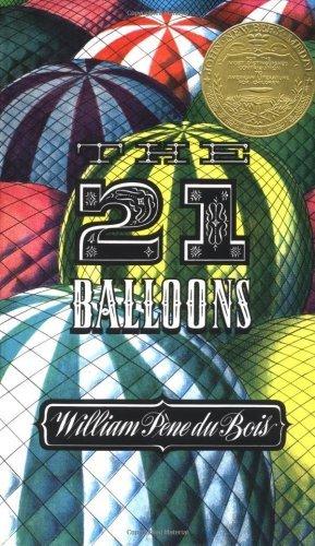 The Twenty-One Balloons (1947) (Book) written by William Pene Du Bois