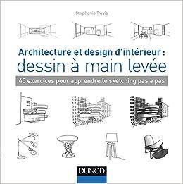 Architecture et design d\' intérieur : dessin à main levée - 45 ...