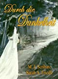 Durch die Dunkelheit (German Edition)