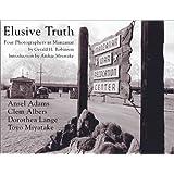 Elusive Truth: Four Photographers at Manzanar