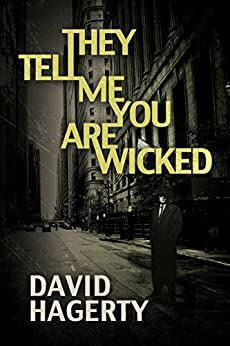They Tell Me You Are Wicked (Duncan Cochrane Book 1) by [Hagerty, David]