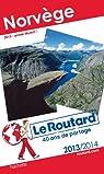 Guide du routard. Norvège. 2013-2014 par Guide du Routard