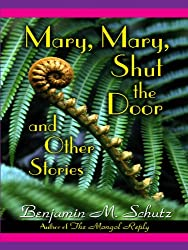 Mary, Mary, Shut the Door: And Other Stories (Five Star Mystery Series)
