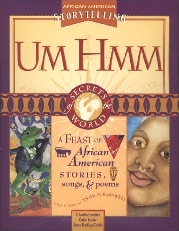 Search : Um Hmm: African American Tales (Secrets of the World Ser.)