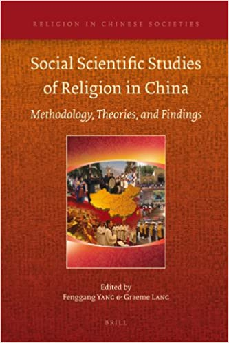 Social Scientific Studies of Religion in China (Religion in Chinese Societies)