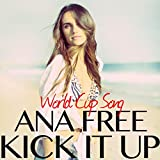 Kick It up (World Cup Song)