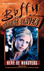 Here be Monsters (Buffy the Vampire Slayer)