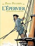 L'Epervier : Les escales d'un corsaire by