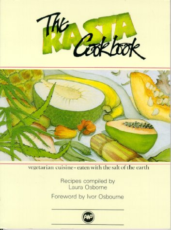 Search : The Rasta Cookbook: Vegetarian Cuisine Eaten With the Salt of the Earth : Recipes