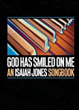 God Has Smiled on Me, Isaiah Jones, 0664228798