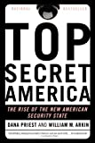 Top Secret America, Dana Priest and William M. Arkin, 0316182206